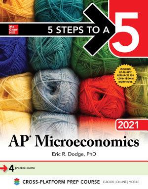 5 Steps to a 5  AP Microeconomics 2021