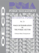 Public Management Occasional Papers Wage Determination in the Public Sector A France/Italy Comparison No. 21