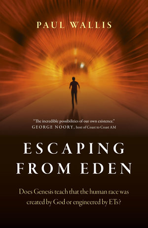 Escaping from Eden