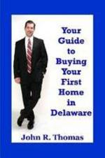 Your Guide to Buying Your First Home in Delaware
