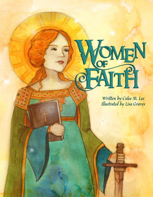 Women of Faith  Saints   Martyrs of the Christian Faith