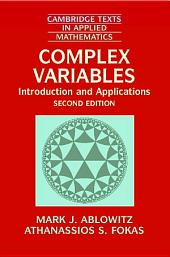 Complex Variables: Introduction and Applications, Edition 2