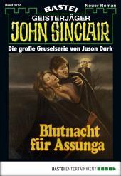 John Sinclair - Folge 0755: Blutnacht für Assunga (2. Teil)
