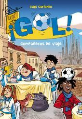 Compañeros de viaje (Serie ¡Gol! 24)
