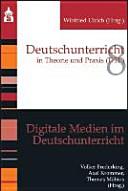 Digitale Medien im Deutschunterricht PDF