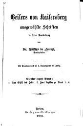 Ausgewählte Schriften: nebst einer Abhandlung über Geilers Leben und echte Schriften, in freier Bearbeitung, Band 4