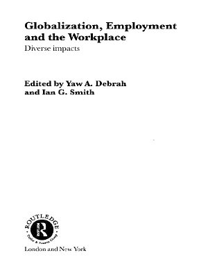 Globalization  Employment and the Workplace