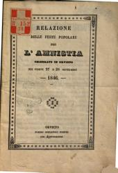 Relazione delle feste popolari per l'aministia celebrate in Orvieto nei giorni 27 e 28 settembre 1846