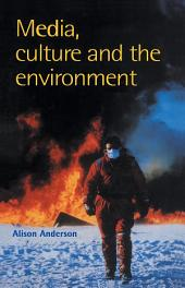 Media, Culture And The Environment