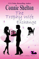 The Trophy Wife Exchange PDF