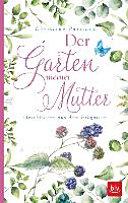 Der Garten meiner Mutter PDF