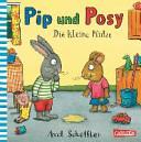 Pip und Posy  Die kleine Pf  tze PDF