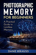 Photographic Memory for Beginners