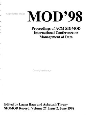 Proceedings of the 1998 ACM SIGMOD International Conference on Management of Data PDF