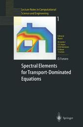 Spectral Elements for Transport-Dominated Equations