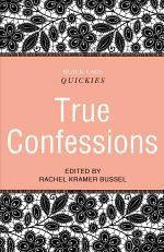Black Lace Quickies: True Confessions