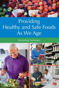 Providing Healthy and Safe Foods As We Age