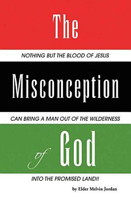 The Misconception of God