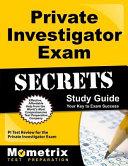 Private Investigator Exam Secrets Study Guide