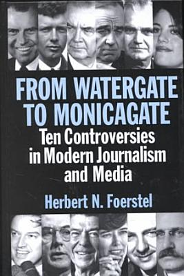 From Watergate to Monicagate PDF