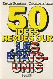 50 idées reçues sur les Etats-Unis
