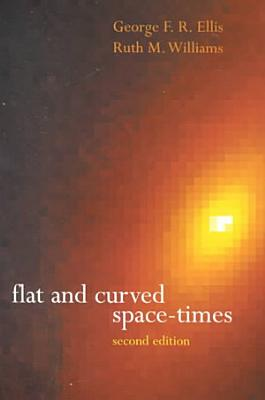 Flat and Curved Space times PDF