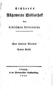 Allgemeine Bibliothek der Biblischen Literatur: Band 5