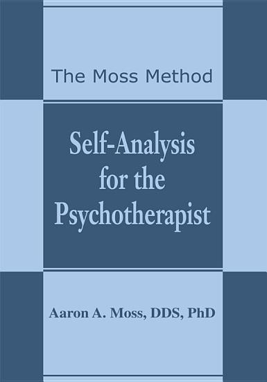 Self Analysis for the Psychotherapist PDF