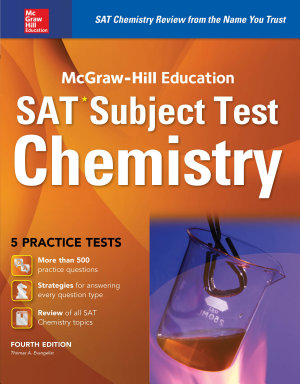 McGraw Hill Education SAT Subject Test Chemistry 4th Ed