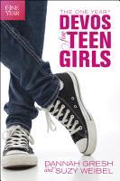 The One Year Devos for Teen Girls PDF