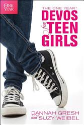 The One Year Devos For Teen Girls Book PDF