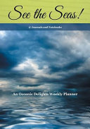 See the Seas  an Oceanic Delights Weekly Planner
