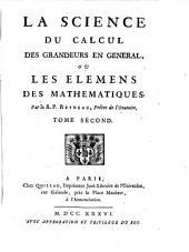 La Science Du Calcul Des Grandeurs En Général, Ou Les Élémens Des Mathématiques: Volume2
