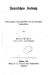 Baierisches Seebuch: Naturansichten und Lebensbilder von den baierischen Hochlandseen, Band 2