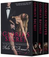 Gloria's Secret: The Trilogy