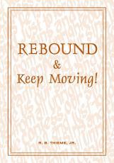Rebound & Keep Moving!