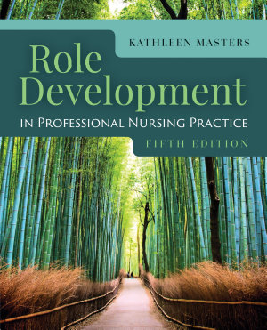 Role Development Professional Nursing Practice PDF