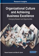 Organizational Culture and Achieving Business Excellence  Emerging Research and Opportunities PDF