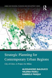 Strategic Planning for Contemporary Urban Regions