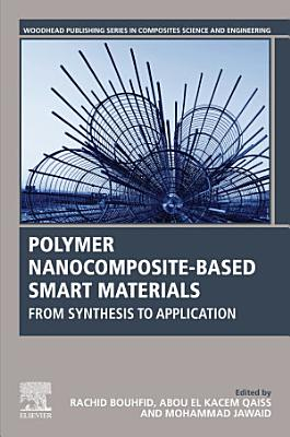 Polymer Nanocomposite-Based Smart Materials