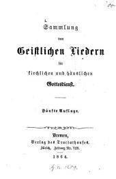 Sammlung von Geistlichen Liedern für kirchlichen und häuslichen Gottesdienst: (W. Nast, P. Schmucker und A. Miller wurden beauftragt, die Sammlung zu machen.)