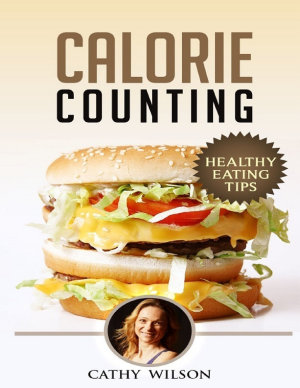 Calorie Counting  Healthy Eating