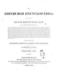 The Edinburgh Encyclop Dia Conducted By David Brewster L L D With The Assistance Of Gentlemen Eminent In Science And Literature In Eighteen Volumes Volume 1 18  Book PDF