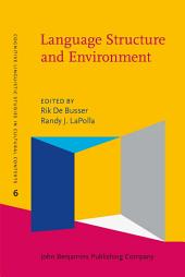 Language Structure and Environment: Social, cultural, and natural factors