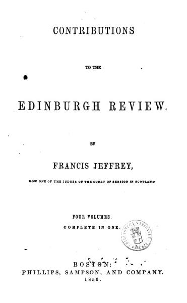Download Contributions to the Edinburgh Review Four Volumes Complete in One by Francis Jeffrey Book
