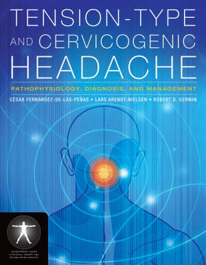 Tension-Type and Cervicogenic Headache