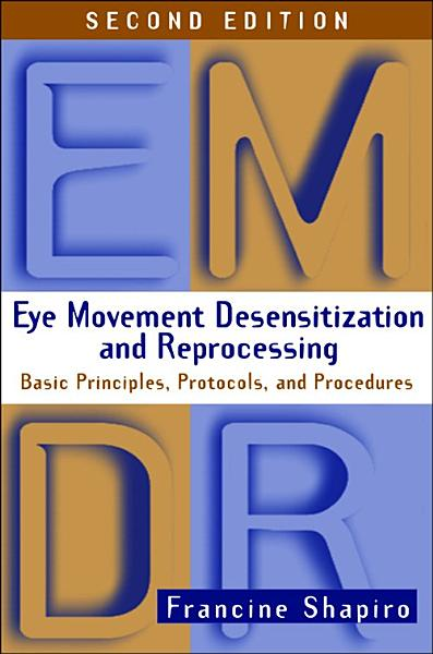 Download Eye Movement Desensitization and Reprocessing  EMDR   Second Edition Book