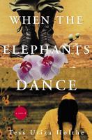 When the Elephants Dance PDF