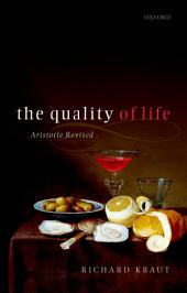 The Quality of Life: Aristotle Revised