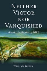 Neither Victor Nor Vanquished Book PDF